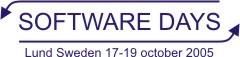 Software Days in Lund Oct 17-19 2005